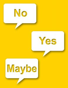 Yes, No, Maybe - Graphic